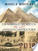 Descargar el libro libro La Verdad Secretos De Los Antiguos Constructores
