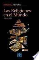 Descargar el libro libro Las Religiones En El Mundo