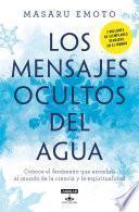 libro Los Mensajes Ocultos Del Agua / The Hidden Messages In Water
