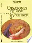 Descargar el libro libro Oraciones Del ángel De La Presencia
