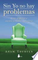 libro Sin Yo No Hay Problemas