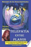 libro Telepatía Entre Planos-mensajes De Los Guías Espirituales