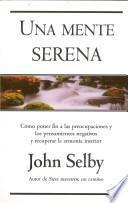 Descargar el libro libro Una Mente Serena