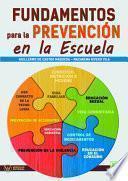 libro Fundamentos Para La Prevención En La Escuela