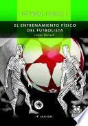 libro FÚtbol Total. Entrenamiento Físico Del Futbolista (2 Vol.)