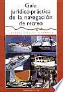 libro Guía Jurídico Práctica De La Navegación De Recreo
