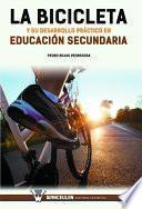 libro La Bicicleta Y Su Desarrollo Práctico En Educación Secundaria