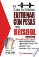 libro La Guía Definitiva   Entrenar Con Pesas Para Beisbol