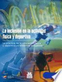 libro La Inclusión En La Actividad Física Y Deportiva (bicolor)