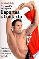 libro PreparaciÓn FÍsica Para Deportes De Contacto
