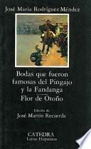 Descargar el libro libro Bodas Que Fueron Famosas Del Pigajo Y La Fandanga ; Flor De Otoño