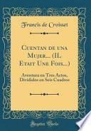 libro Cuentan De Una Mujer... (il Etait Une Fois...)