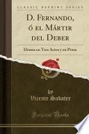 Descargar el libro libro D. Fernando, ó El Mártir Del Deber