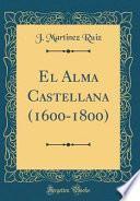libro El Alma Castellana (1600 1800) (classic Reprint)