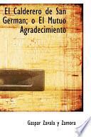 libro El Calderero De San German; O El Mutuo Agradecimiento