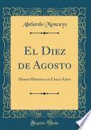 libro El Diez De Agosto