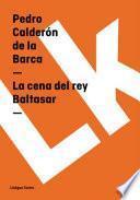 Descargar el libro libro La Cena Del Rey Baltasar