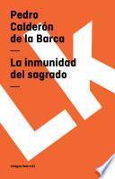 Descargar el libro libro La Inmunidad Del Sagrado