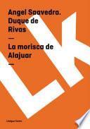 libro La Morisca De Alajuar