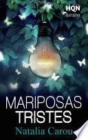 Descargar el libro libro Mariposas Tristes (narrativa)