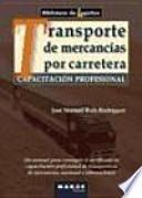 libro Capacitación Profesional Para El Transporte De Mercancías Por Carretera
