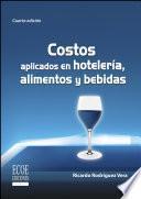 libro Costos Aplicados En Hotelería, Alimentos Y Bebidas
