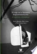 libro El Viaje En La Literatura Hispanoamericana
