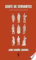 libro Gente De Cervantes