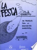 libro La Pesca: Un Proyecto Para La Educación Ambiental
