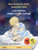 libro Que Duermas Bien, Pequeño Lobo – Lala Salama, Mbwa Mwitu Mdogo. Libro Infantil Bilingüe (español – Swahili), Con Audiolibro Descargable