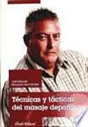 libro Tecnicas Y Tacticas Del Masaje Deportivo(9789896970079)