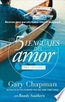 libro 5 Lenguajes De Amor, Los Para Hombre Revisado 5 Love Languages: For Men Revised: Recursos Para Que Una Relacion Sea Genial