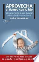 libro Aprovecha El Tiempo Con Tu Hijo