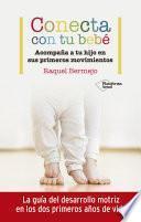 libro Conecta Con Tu Bebé