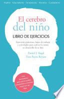 libro El Cerebro Del NiÑo. Libro De Ejercicios