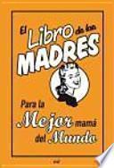 libro El Libro De Las Madres