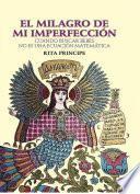 libro El Milagro De Mi Imperfección