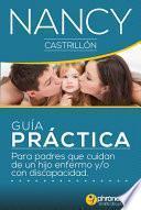 libro Guía Práctica Para Padres Que Cuidan De Un Hijo Enfermo O Con Discapacidad