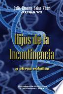 libro Hijos De La Incontinencia