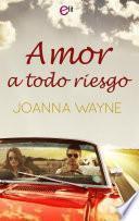 Descargar el libro libro Amor A Todo Riesgo