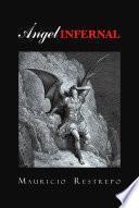 Descargar el libro libro Ángel Infernal