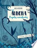 Descargar el libro libro Aurora