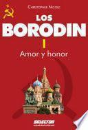 Descargar el libro libro Borodin I. Amor Y Honor