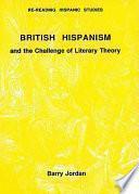 Descargar el libro libro British Hispanism And The Challenge Of Literary Theory
