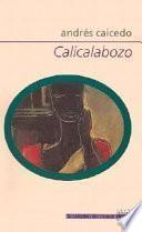 Descargar el libro libro Calicalabozo