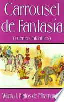 libro Carrousel De Fantasia