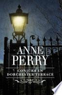 Descargar el libro libro Conjura En Dorchester Terrace (inspector Thomas Pitt 27)