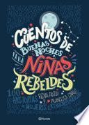 Descargar el libro libro Cuentos De Buenas Noches Para Niñas Rebeldes