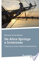 Descargar el libro libro De Alice Springs A Inverness