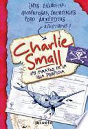 Descargar el libro libro Diario De Charlie Small. Los Piratas De La Isla Perfidia